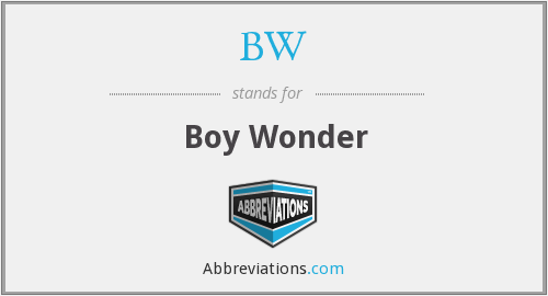 BW - Boy Wonder