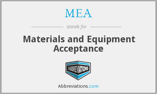 MEA - Materials and Equipment Acceptance