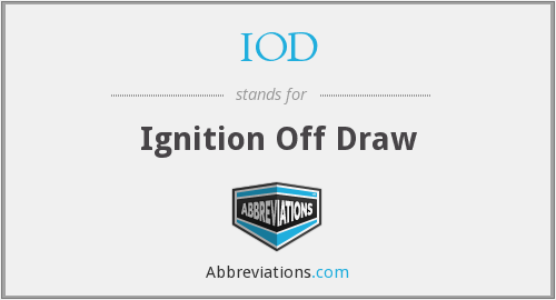 IOD - Ignition Off Draw