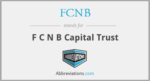 FCNB - F C N B Capital Trust