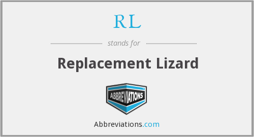 RL - Replacement Lizard