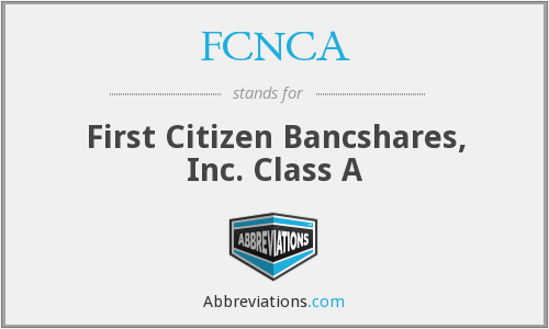 What does FCNCA stand for?