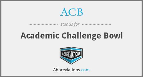 ACB - Academic Challenge Bowl