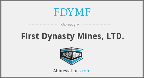 FDYMF - First Dynasty Mines, LTD.