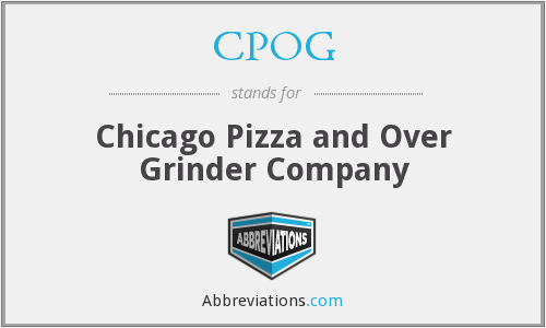CPOG - Chicago Pizza and Over Grinder Company
