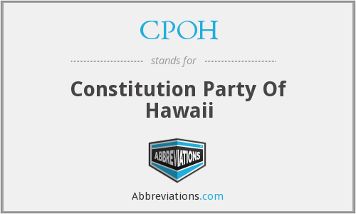 CPOH - Constitution Party Of Hawaii