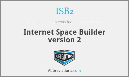 ISB2 - Internet Space Builder version 2