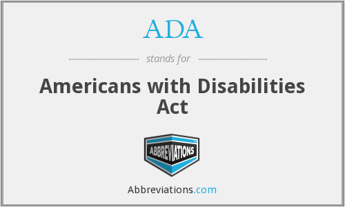 ADA - American Disabilities Act