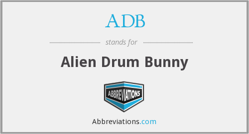 ADB - Alien Drum Bunny