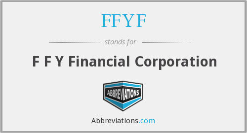 FFYF - F F Y Financial Corporation