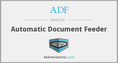 ADF - Automatic Document Feeder