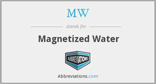 MW - Magnetized Water