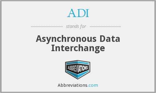 ADI - Asynchronous Data Interchange