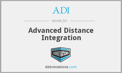 ADI - Advanced Distance Integration