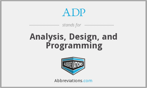 ADP - Analysis, Design, and Programming