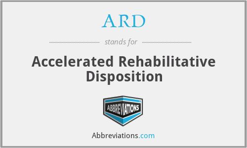 ARD - Accelerated Rehabilitative Disposition