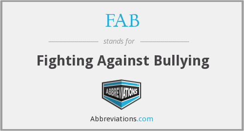 FAB - Fighting Against Bullying
