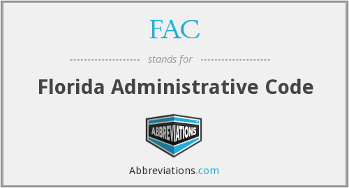 FAC - Florida Administrative Code