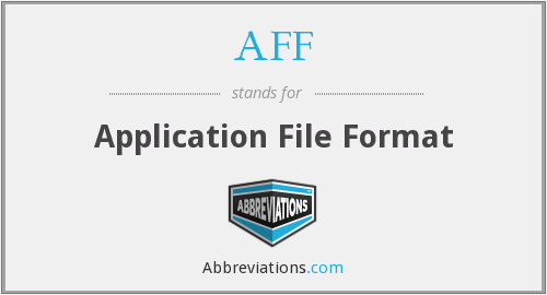 AFF - Application File Format
