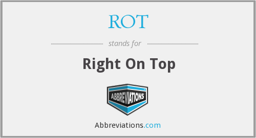 ROT - Right On Top