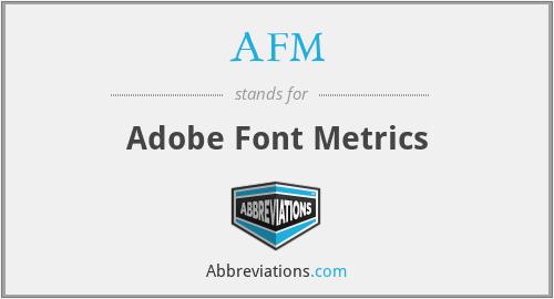 AFM - Adobe Font Metrics