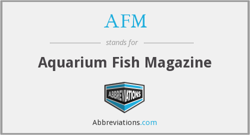 AFM - Aquarium Fish Magazine