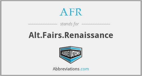 AFR - Alt.Fairs.Renaissance