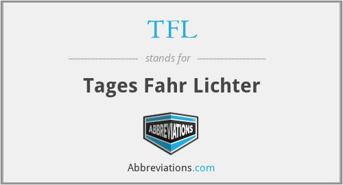 TFL - Tages Fahr Lichter
