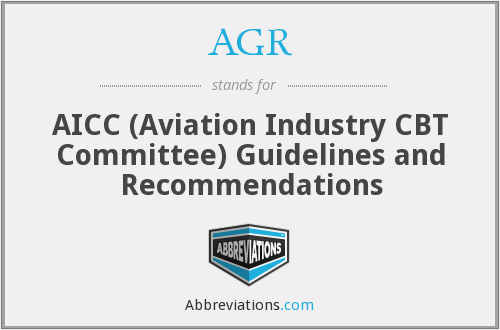 AGR - AICC (Aviation Industry CBT Committee) Guidelines and Recommendations