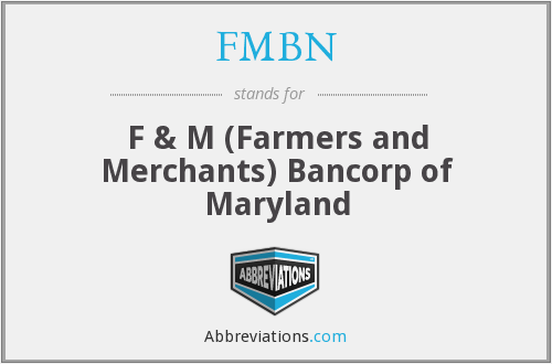 FMBN - F & M (Farmers and Merchants) Bancorp of Maryland