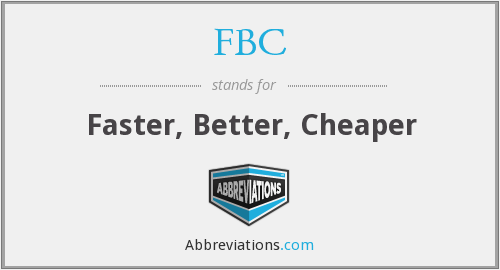 What does cheaper stand for?