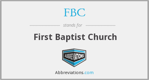 FBC - First Baptist Church