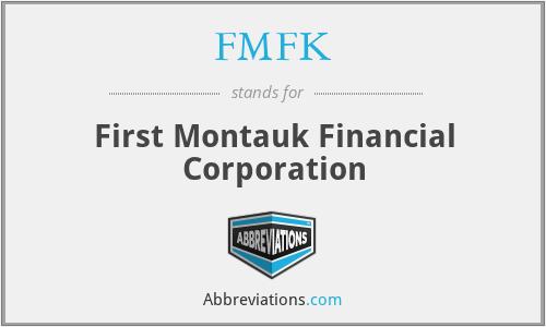 FMFK - First Montauk Financial Corporation