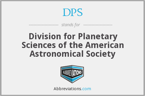 DPS - Division for Planetary Sciences of the American Astronomical Society
