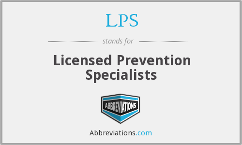 LPS - Licensed Prevention Specialists