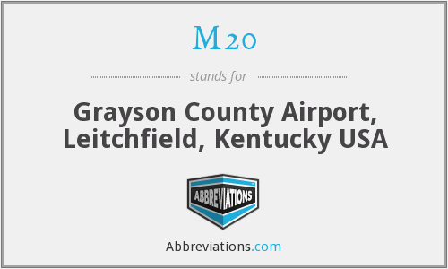 M20 - Grayson County Airport, Leitchfield, Kentucky USA