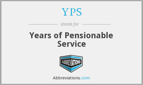 YPS - Years of Pensionable Service
