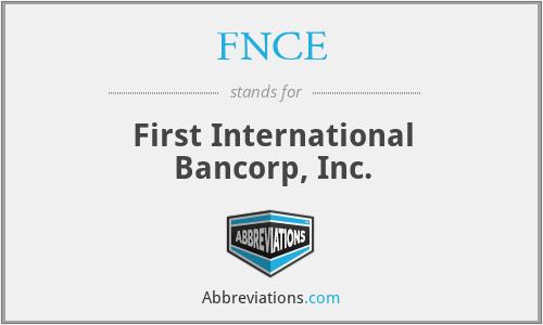 FNCE - First International Bancorp, Inc.
