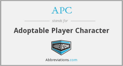 APC - Adoptable Player Character
