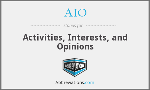 AIO - Activities Interests And Opinions