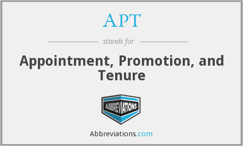 APT - Appointment, Promotion, and Tenure