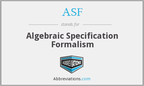ASF - Algebraic Specification Formalism