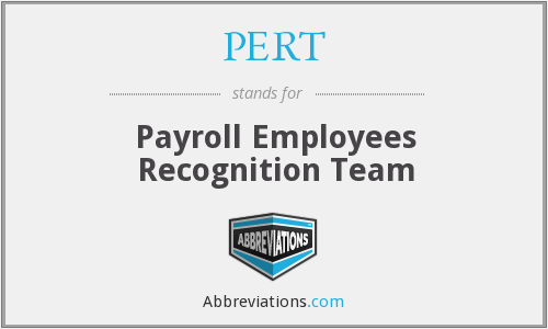 PERT - Payroll Employees Recognition Team