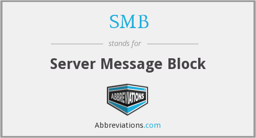 SMB - Server Message Block