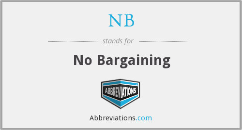 NB - No Bargaining