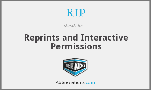 RIP - Reprints And Interactive Permissions