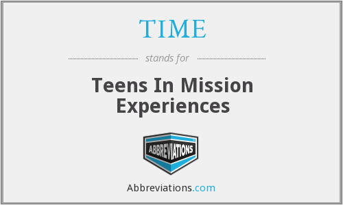 TIME - Teens In Mission Experiences