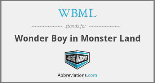 WBML - Wonder Boy in Monster Land
