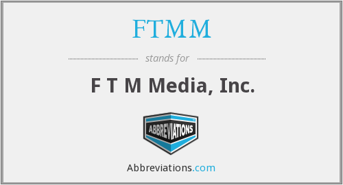 FTMM - F T M Media, Inc.