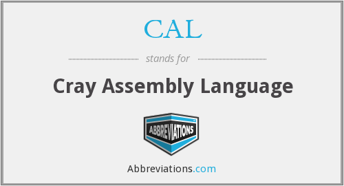 CAL - Cray Assembly Language